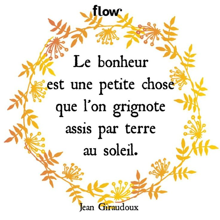 citation bonheur , bonheur, jean Giradoux, Giraudoux, citations,