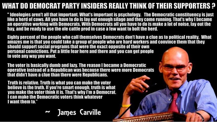 Image result for james carville quote democrats