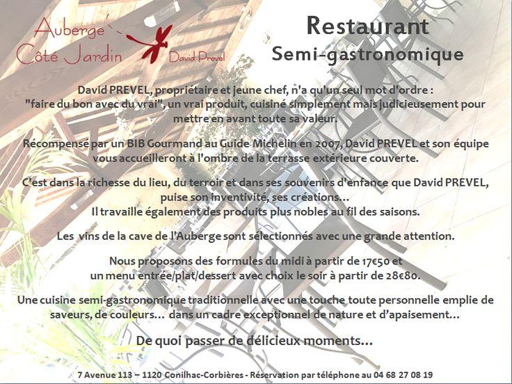 L' Hôtel / Restaurant - L'Auberge Côté Jardin est un hôtel 3 étoiles au cœur des #Corbières... C'est aussi un restaurant semi-gastronomique dans un cadre de nature et de détente... Retrouvez prochainement notre nouveau site web et notre blog ... Contact et informations : www.auberge-cotejardin.com ou au 04.68.27.08.19  Belle journée à tous et à bientôt ! Gastronomiquement vôtre, David PREVEL