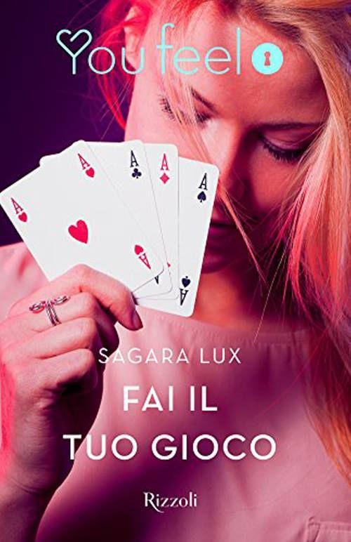Recensione - FAI IL TUO GIOCO di Sagara Lux http://lindabertasi.blogspot.it/2017/02/recensione-fai-il-tuo-gioco-di-sagara.html