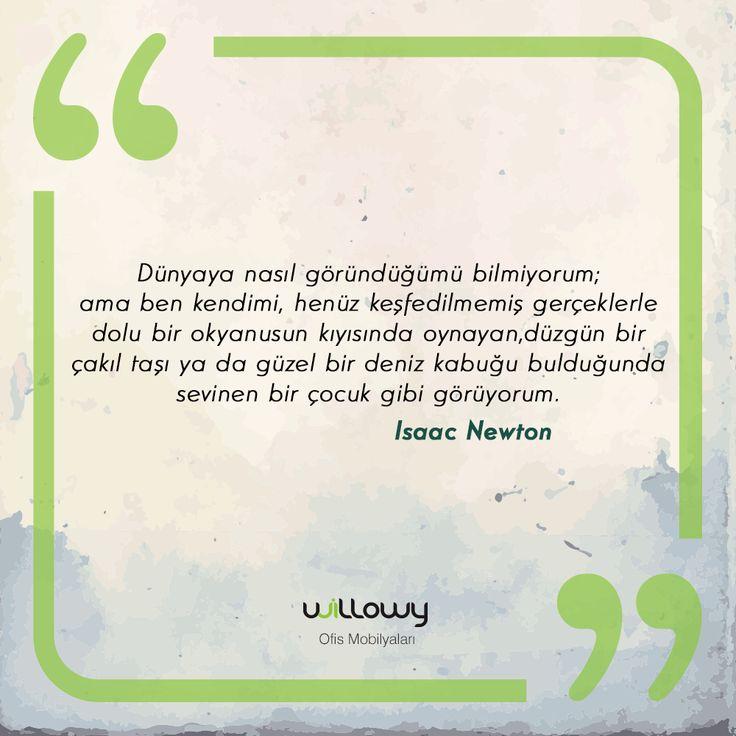 -Isaac Newton  #willowy #ofis #mobilya #edebiuyat #fizik #söz #alıntı #yaşam #tarih #geçmiş #dünya #keşif #okyanus #Newton #IsaacNewton