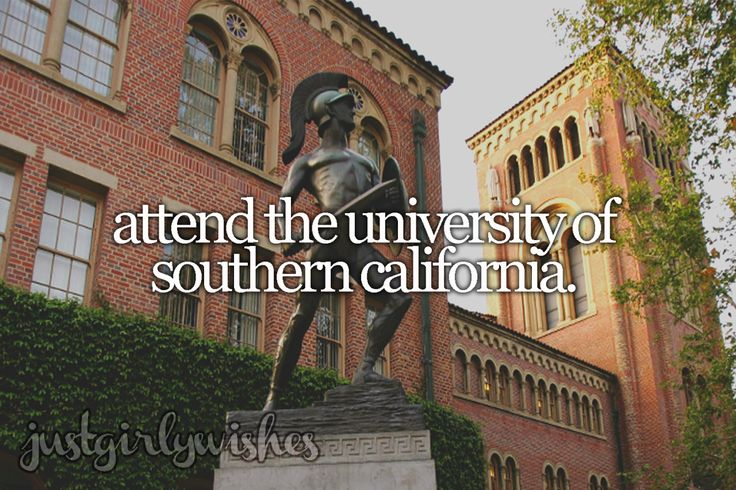 Bucket list: Attend the University of Southern CaliforniaSubmit a wish here
