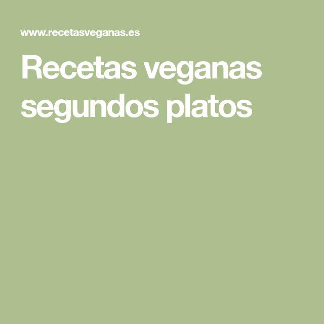 Recetas veganas segundos platos