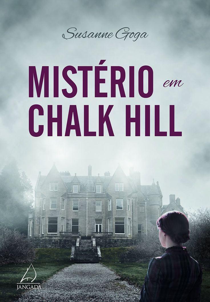Divulgando | Mistério em Chalk Hill, de Suzanne Goga - Cantinho da Leitura