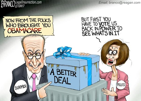 "The Democrats, the party who brought you Obamacare, have a new slogan to get your vote, ""A better Deal"". Cartoon by A.F. Branco ©2017."