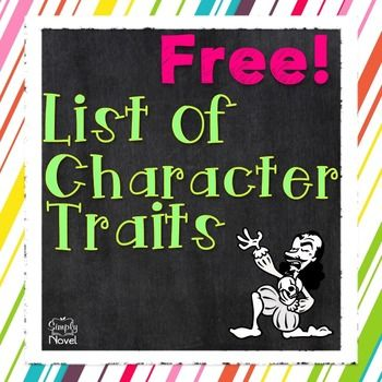 Character Traits, List of Character Traits, This list of 88 Character Traits will come in handy when you are teaching about character and characterization. Use when teaching Common Core RL 3.3, RL 4.3, and RL.5.3 specifically.Be sure to check out our other Common Core and TEKS Aligned products for Grades 3-5 here on TPT!Common Core and TEKS Aligned Literature Guides for Grades 3-6 The Adventures of Tom Sawyer Common Core Aligned Literature Guide Because of Winn-Dixie Literature Guide…