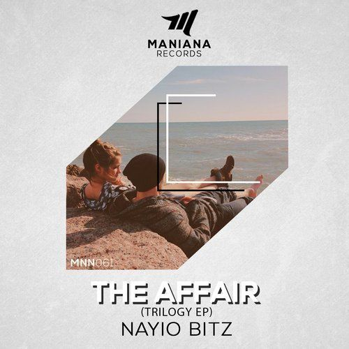 Nayio Bitz New Releases: The Affair (Trilogy) on Beatport
