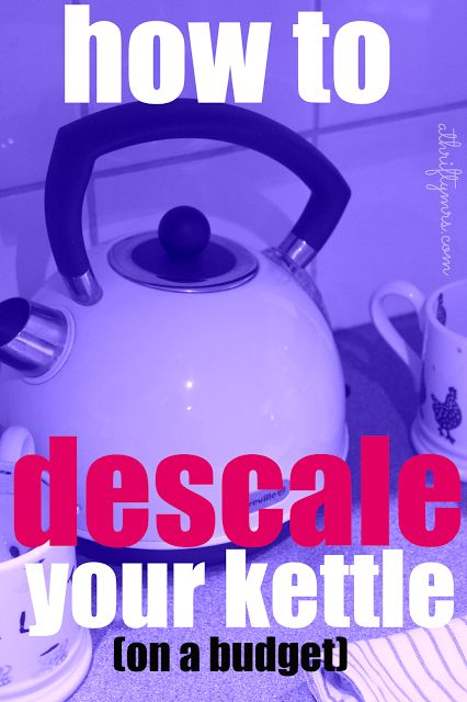 A Thrifty Mrs | A FUN THRIFTY LIFE: How to descale your kettle without spending a small fortune