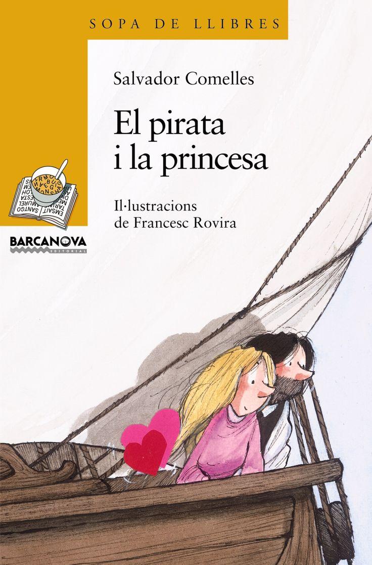 El Pirata i la princesa - Salvador Comelles; il·lustracions de Francesc Rovira