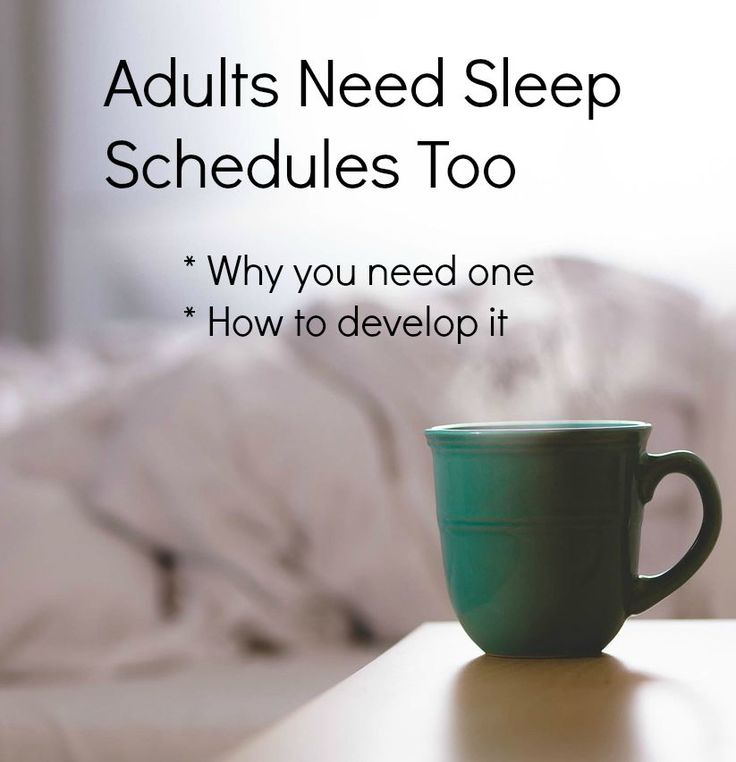 How to develop a sleep schedule as an adult and why it's important for every aspect of your life.