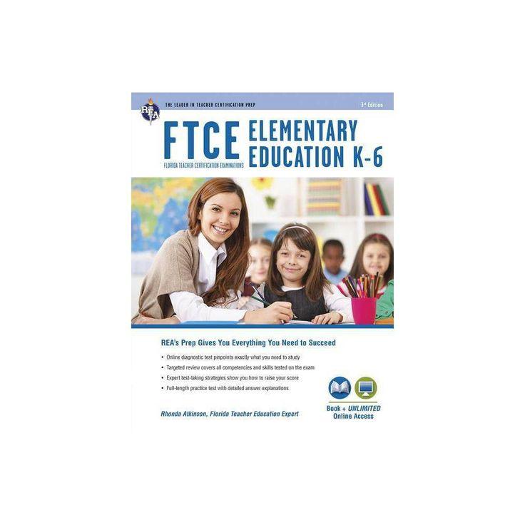 FTCE Elementary Education K-6 Book + Online – (Ftce Teacher Certification Test Prep) 3 Edition