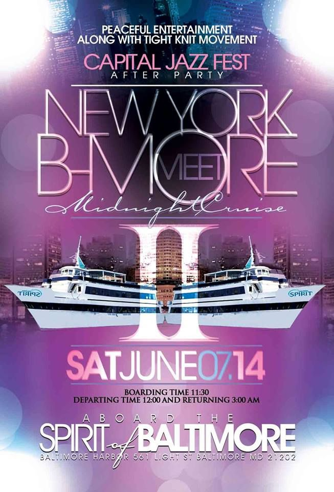 Capital Jazz Fest Afterparty - Midnight Cruise - What To Do In Baltimore?