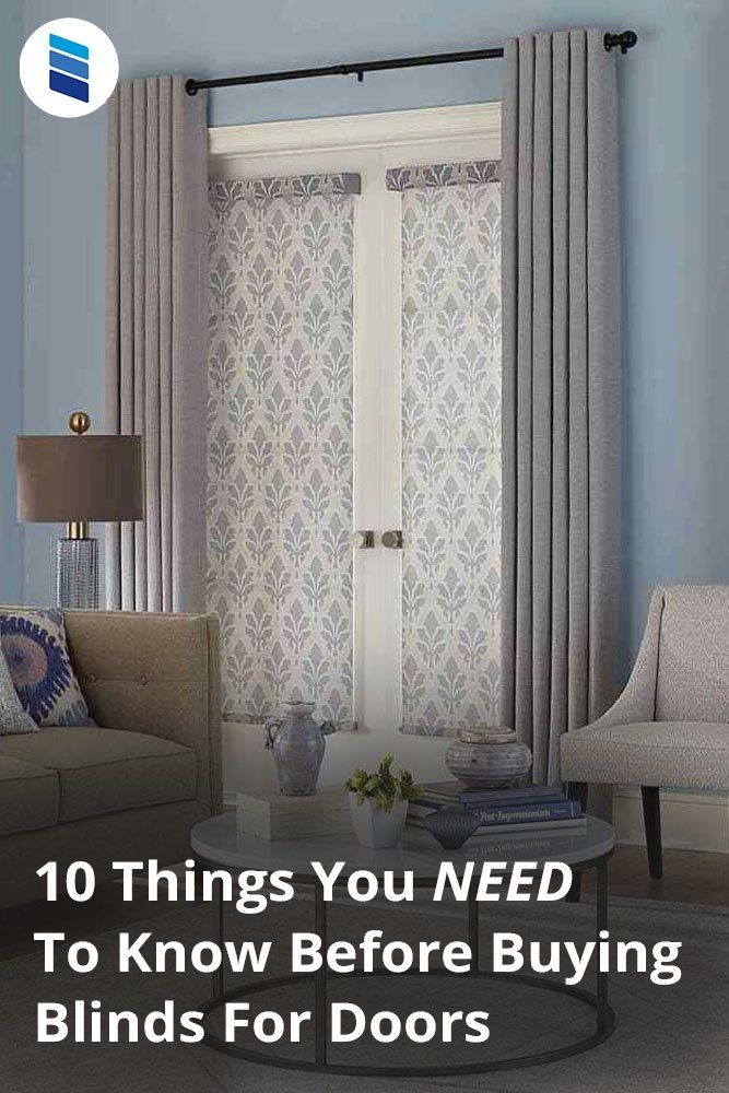 10 Things You Must Know When Buying Blinds For Doors Blinds Com In 2020 Front Doors With Windows Curtains With Blinds Arched Window Coverings