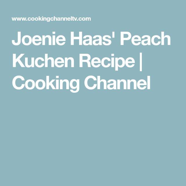 Best 25+ Peach kuchen ideas on Pinterest Mandarin loaf recipe - next line küchen