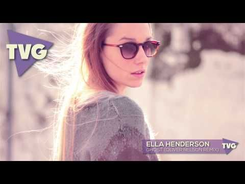 Ella Henderson - Ghost (Oliver Nelson Remix) - YouTube