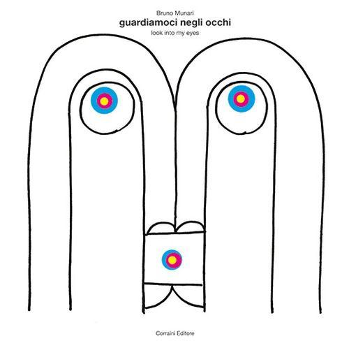 Look into my eyes by Bruno Munari