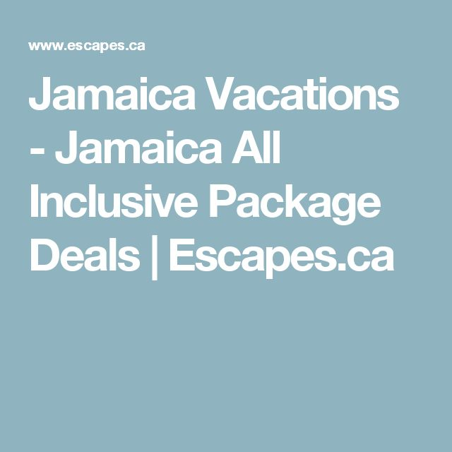 Jamaica Vacations - Jamaica All Inclusive Package Deals | Escapes.ca
