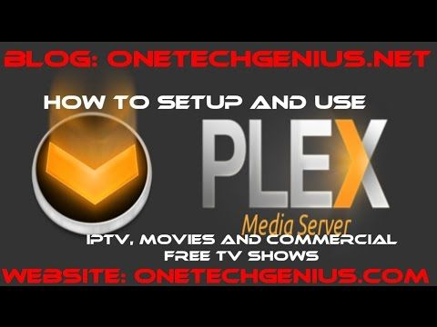 Great PLEX Media Server Plugin Setup For IPTV Movies and TV in HD Commercial