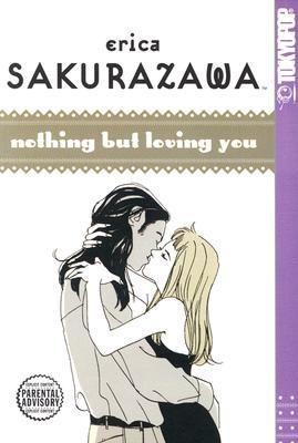 Erica Sakurazawa: Nothing But Loving You : Erica Sakurazawa : 9781591823247