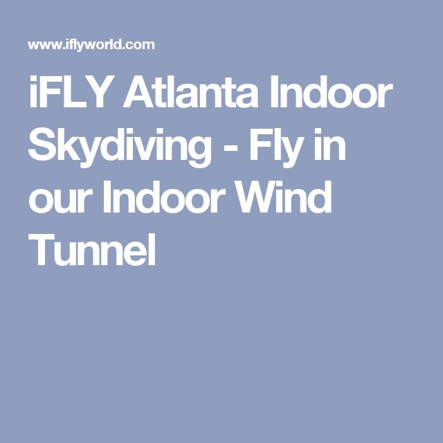 17 Best Ideas About Indoor Skydiving On Pinterest