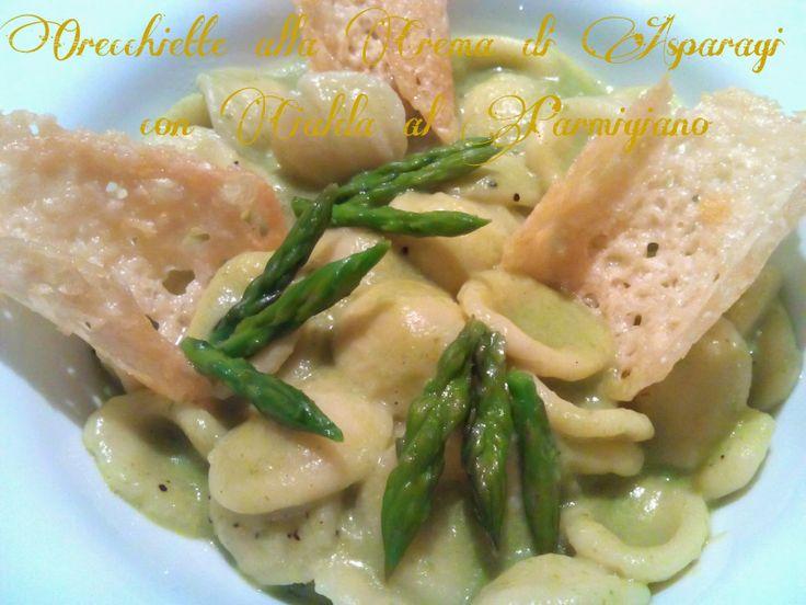 Cucinando tra le nuvole: Orecchiette alla Crema di Asparagi con Cialda di P...