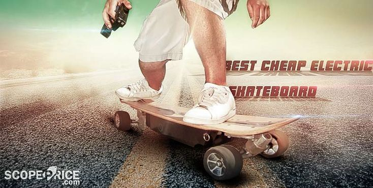 10 Best Cheap Electric Skateboard for Sale
