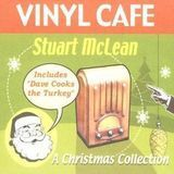 Vinyl Cafe: A Christmas Collection [CD]