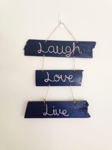 Laugh Love Live Sign - Inspiration