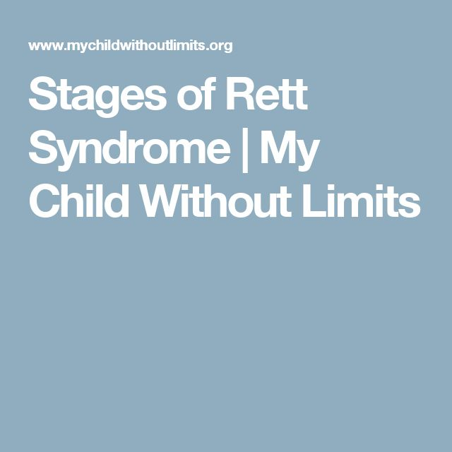 Stages of Rett Syndrome | My Child Without Limits
