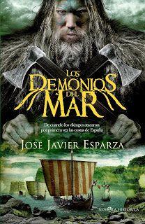 Los demonios del mar - José Javier Esparza http://www.eluniversodeloslibros.com/2016/10/los-demonios-del-mar-jose-javier-esparza.html