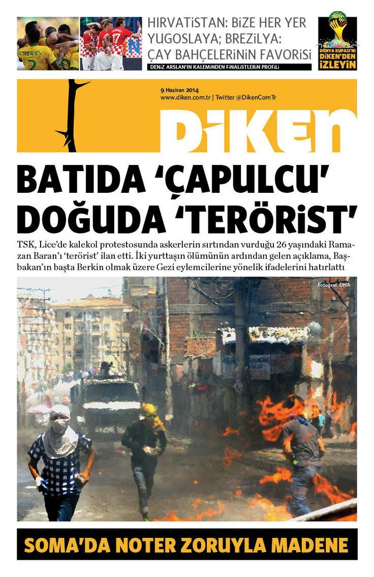 Batıda 'çapulcu' Doğuda 'terörist'