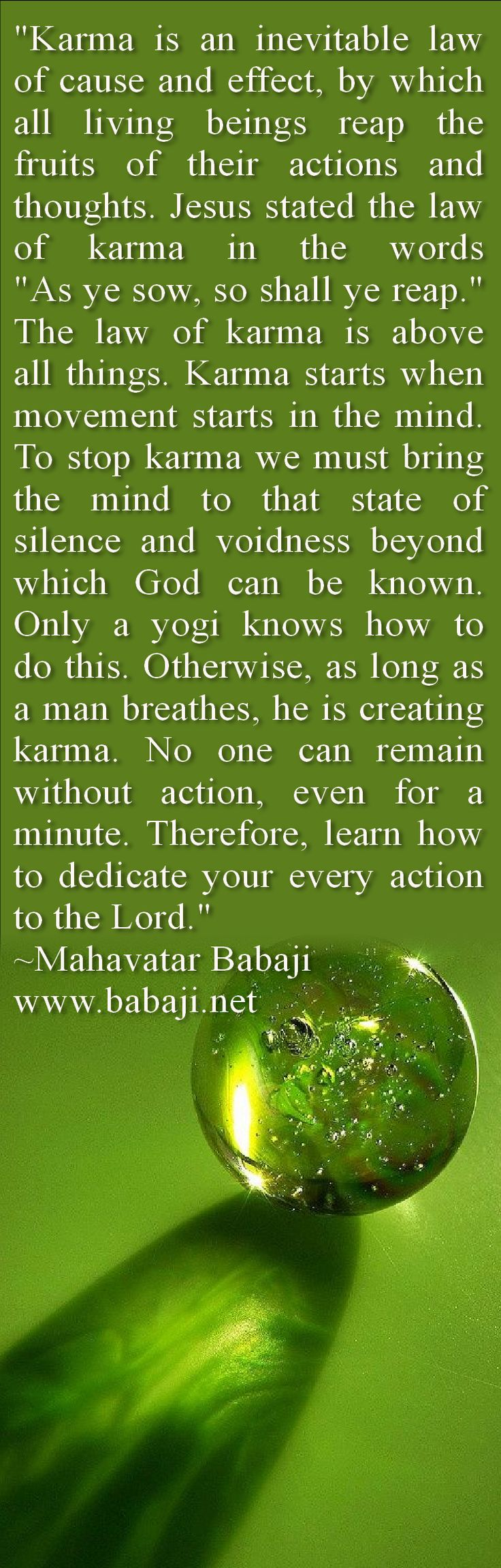 Mahavatar Babaji for Karma // http://www.babaji.net/index.php/teachings/quotes?start=15