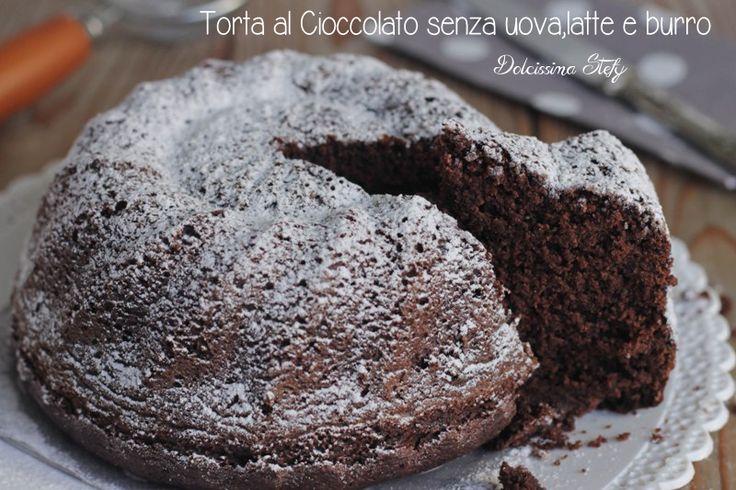 Una Torta al Cioccolato senza uova,latte e burro è possibile con questa ricetta,un dolce perfetto per gli intolleranti ed ovviamente anche per i vegani