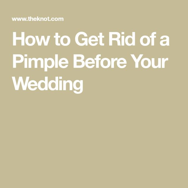 Have a Pimple Emergency Right Before Your Wedding? Here's What to Do