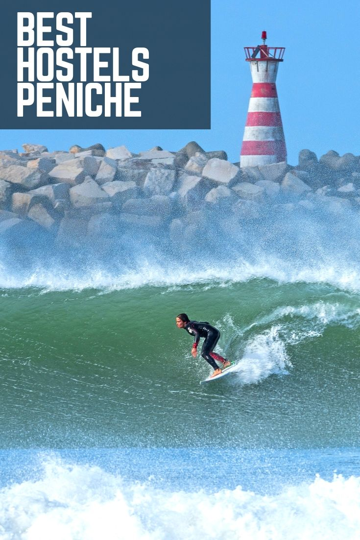 6 Best Hostels In Peniche For Backpackers Surfers 2019 Updated Portugal Travel Surf Lodge Adventure Travel