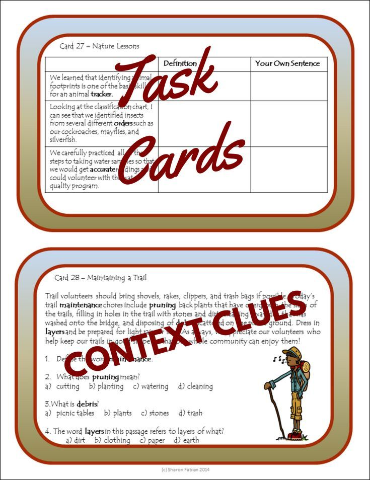 Task cards for practicing using context clues to: Choose the best definition, Choose among multiple meanings of words, Choose and write synonyms, Define words, Make good word choices, Write sentences Solve riddles,and Draw detailed illustrations.