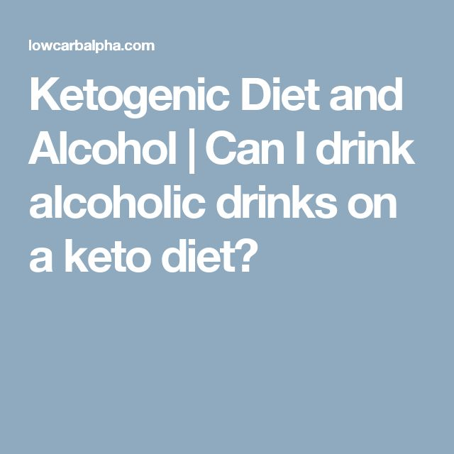 Ketogenic Diet and Alcohol | Can I drink alcoholic drinks on a keto diet?