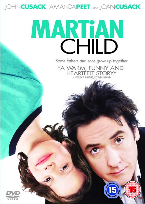 Martian Child  (absolutely loved this movie, filled with love, laughter, and compassion)