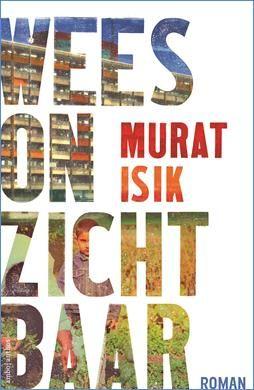 Nieuw Boek: Wees onzichtbaar – Murat Isik (bestel je boek hier!)