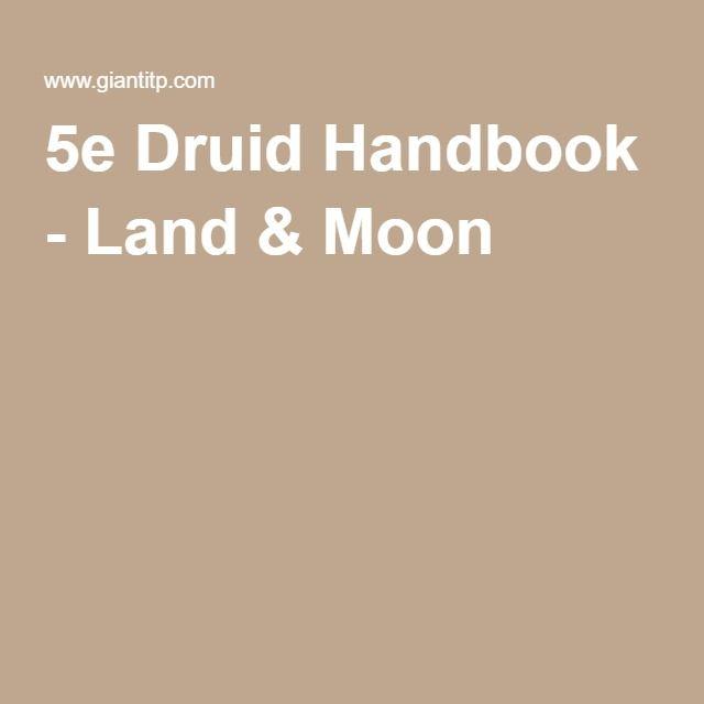 5e Druid Handbook - Land & Moon