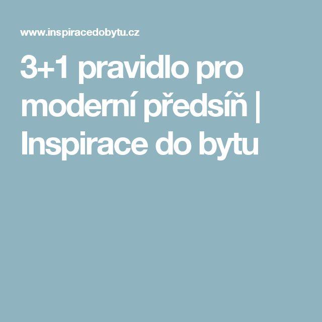 3+1 pravidlo pro moderní předsíň | Inspirace do bytu