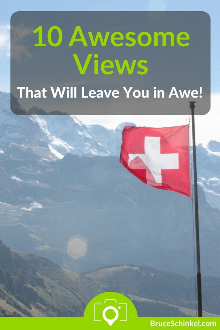 You know those moments that you feel like you're on top of the world?  Where the views are so amazing that you could stay there forever?   The more I travel, the more I'm blessed to come across these types of places, such as the Swiss Alps!  Check out this blog post to see if your favourite made my list of 10 Awesome Views That Will Leave You In Awe (and let me know where to go next!) | best views in the world | scenic spot |