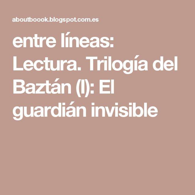 entre líneas: Lectura. Trilogía del Baztán (I): El guardián invisible