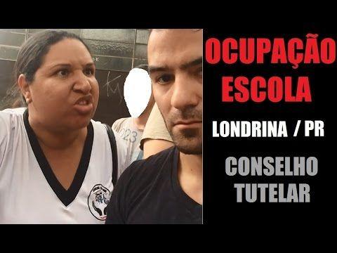 Ocupação Escola Londrina / PR - Conselho Tutelar