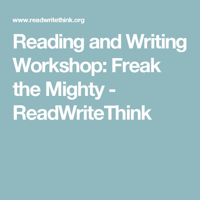 Reading and Writing Workshop: Freak the Mighty - ReadWriteThink