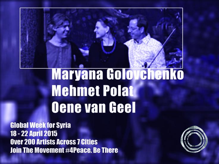 Musicians: Maryana Golovchenko – vocal Mehmet Polat – oud Oene van Geel - viola