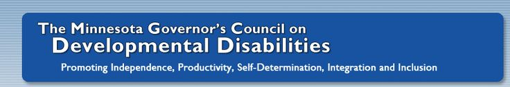 The Minnesota Governor's Council on Developmental - excellent webpage full of information not only for Minnesota, but all who are touched by disability.