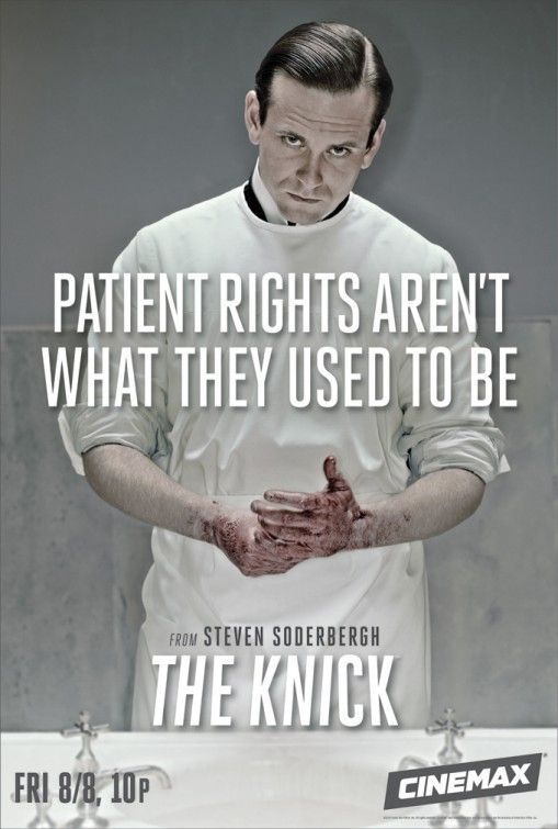 Patient rights aren't what they used to be ♡ The Knick