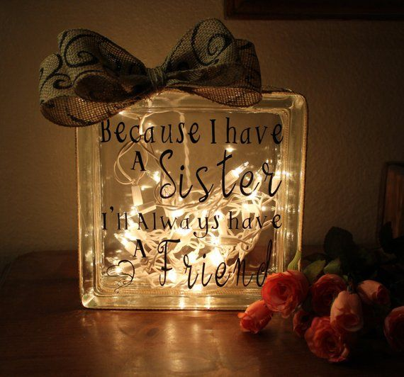 Lighted glass blocks make unique gift ideas for your sister, sister in law or be...