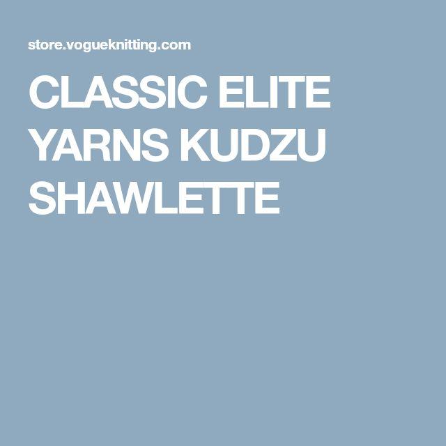 CLASSIC ELITE YARNS KUDZU SHAWLETTE